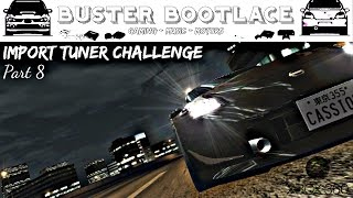 Buster Plays: Import Tuner Challenge on Xbox 360 Part 8 -