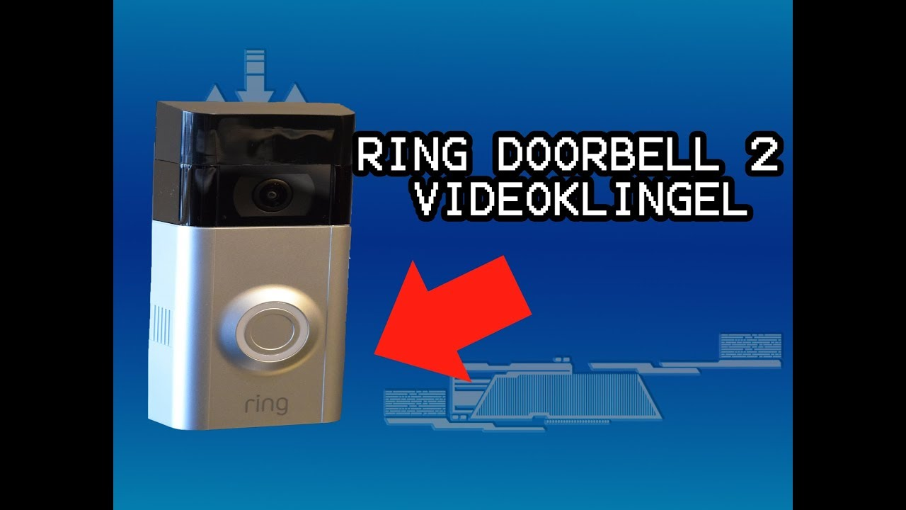 Haustürklingel Amazon Smarte Türklingel Test Der Ring Video Doorbell 2 Video Klingel Deutsch