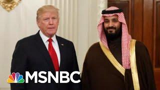 Wash Post: Saudi Lobbyist Paid For 500 Rooms At Trump Hotel | Velshi & Ruhle | MSNBC