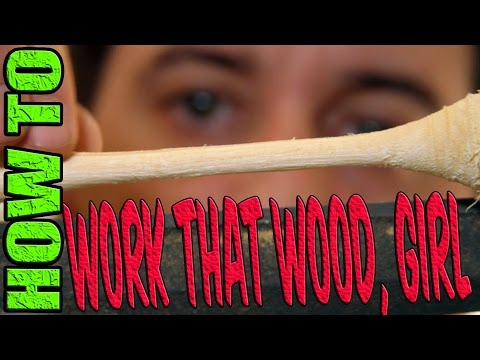 HOW TO DO WOODWORKING. Work that wood, girl. Work it. DIY Drivel #11