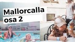 Mallorcalla lasten kanssa osa 2