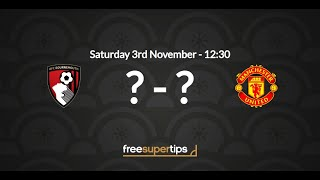 Bournemouth vs Manchester United Predictions, Betting Tips and Match Preview Premier League