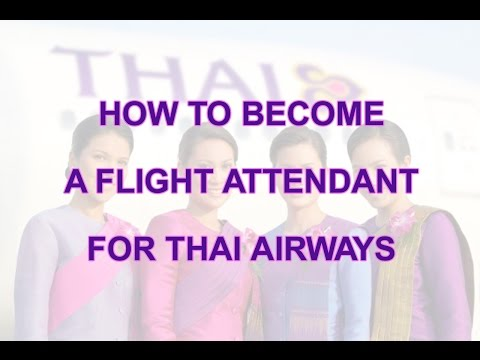 How to become a flight attendant for Thai Airways