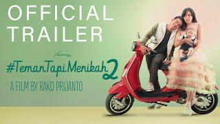 Film #TemanTapiMenikah2