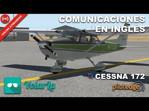 COMUNICACIONES EN INGLÉS | KSBP - KSMX - KBFL | PilotEdge | Cessna 172 | X-Plane 11