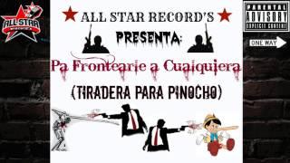 Pa Frontearle a Cualquiera (Tiradera Para Pinocho) [Varios Artistas