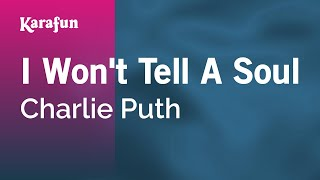 Karaoke I Won't Tell A Soul - Charlie Puth *