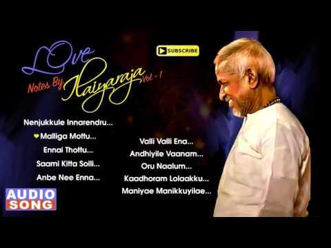 Love Notes by Ilaiyaraja | Vol 1 | Ilayaraja Love Hits | Tamil Movie Songs | SPB | Music Master