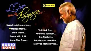 Love Notes by Ilaiyaraja | Vol 1 | Ilayaraja Love Hits | Tamil Movie Songs | SPB | Music Master