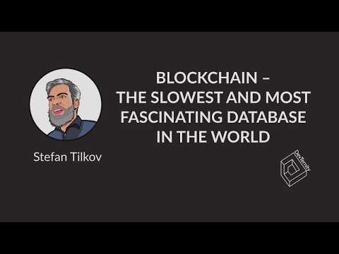 🚀 DevTernity 2018: Stefan Tilkov - Blockchain – The Slowest and Most Fascinating Database