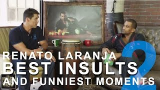 Renato Laranja Best Insults and Funniest Moments Partch 2