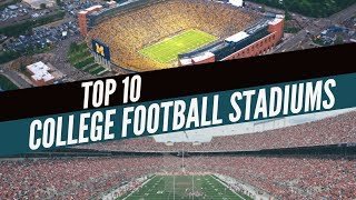 Top 10 College Football Stadiums in the USA