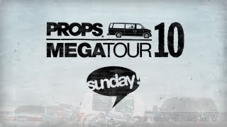 Props Megatour 10 - Sunday Bikes
