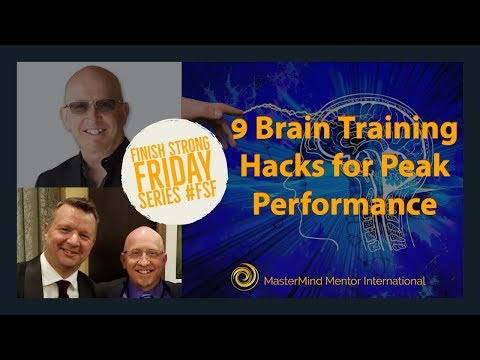 9 Brain Training Hacks for Peak Performance - Finish Strong Friday Series #FSF Entrepreneur Training