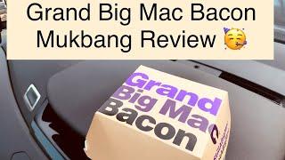 All New Grand BigMac Bacon Mukbang Review