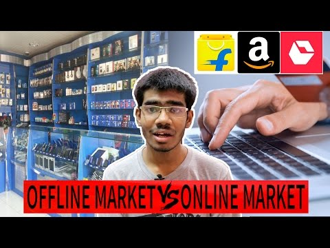 Online Market vs Offline Market - Advantages and Disadvantages