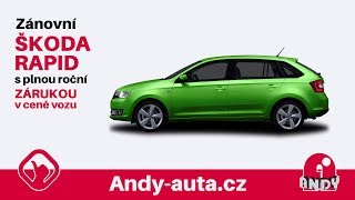 Zánovní Škoda Rapid - Andy Auta