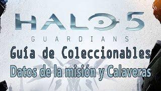 Halo 5: Guardians - Guía de Coleccionables (Datos de la misión y Calaveras) | Skull and Intel