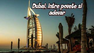 Dubai între poveste și adevăr