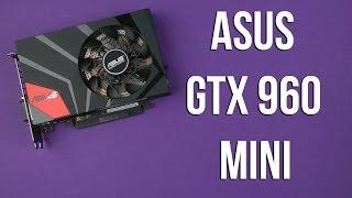 распаковка Asus GTX 960 Mini (GTX960-MOC-4GD5)