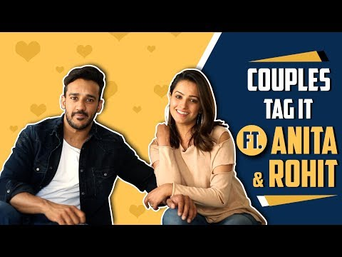 Couples Tag It Ft  Anita Hassanandani Reddy And Rohit Reddy