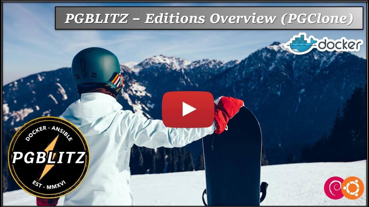 PGBlitz - Editons Overview (PGClone) - PGBlitz