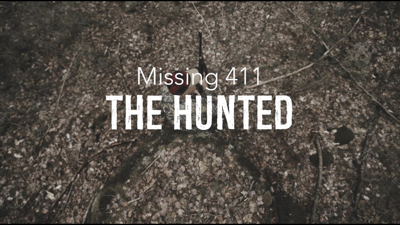 Missing 411: The Hunted (2019) Online