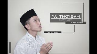 Ya Thoybah Al Banjari Cover