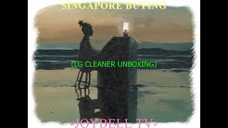 싱가포르 구매(LG청소기 Unboxing)