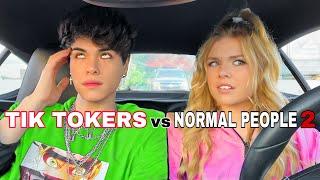Tik Tokers vs Normal People 2