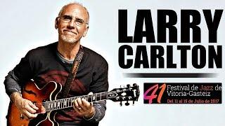 Larry Carlton Full Set 2017