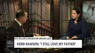 Kerry Rawson - Daughter of BTK Killer Speaks About Father, Book