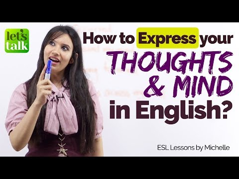 How to EXPRESS your THOUGHTS & MIND in English? Learn to speak fluent English confidently.