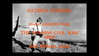 """Patrick Gowers: music from """"The Spanish Civil War"""" (1983) thumbnail"""