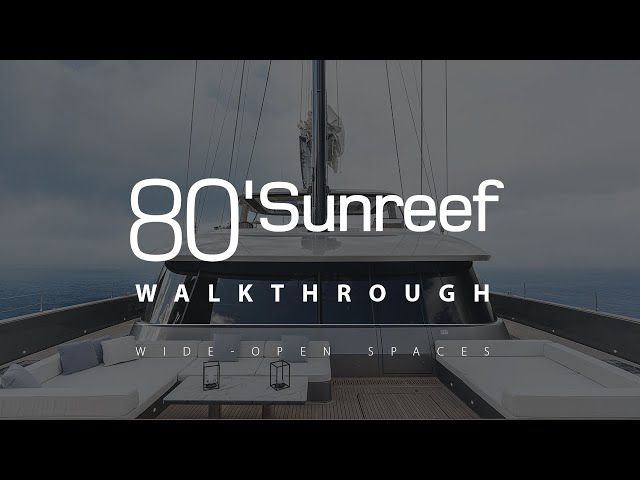 SUNREEF 80 Double Happines catamaran walkthrough