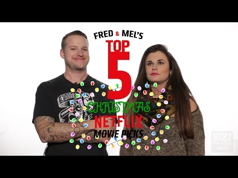 Fred and Mel  Top 5 Christmas Movies On Netflix