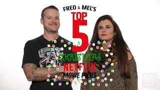 Video Fred and Mel - Top 5 Christmas Movies On Netflix download MP3, 3GP, MP4, WEBM, AVI, FLV Oktober 2017
