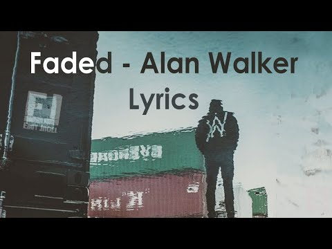 Faded - Alan Walker  [Lyrics]