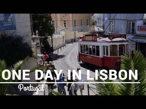 Portugal: One Day in Lisbon