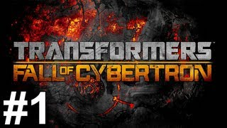 Transformers Fall of Cybertron Gameplay Walkthrough Part 1 No Commentary