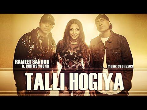 TALLI HOGIYA  Song | Rameet Sandhu Ft. Curtis Young | Dr Zeus | T-Series