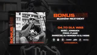 Bonus RPK - TO DLA WAS ft. Jongmen // Skrecze: DJ Gondek & DJ Kebs // Prod. Flame.