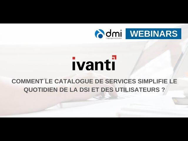 Comment le catalogue de services simplifie le quotidien de la DSI et des utilisateurs ?