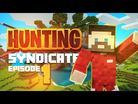 A NEW MINECRAFT JOURNEY BEGINS!! (Hunting Syndicate with Courage and Hecz) - Ep.1