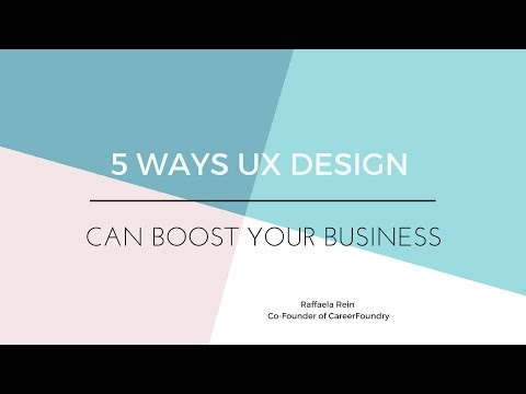 Skill Shares: 5 Ways UX Design Can Boost Business