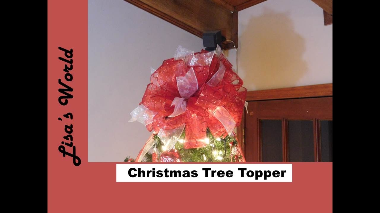 How To Make A Christmas Tree Bow Topper With Lisau0027s World