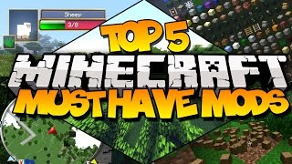 top 5 minecraft must have mods most useful mods
