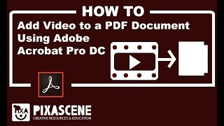 Add Video to a PDF Document Using Adobe Acrobat Pro DC
