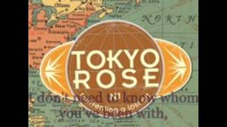 Watch Tokyo Rose You Ruined Everything video