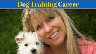 Dog Training Career - Work With Animals